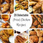 20 deliciosas recetas de pollo frito